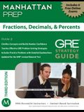 Fractions, Decimals, & Percents GRE Strategy Guide, 3rd Edition
