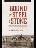 Bound by Steel and Stone: The Colorado-Kansas Railway and the Frontier of Enterprise in Colorado, 1890-1960