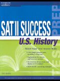 SAT II Success U.S. History, 3rd Ed