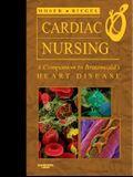 Cardiac Nursing: A Companion to Braunwald's Heart Disease