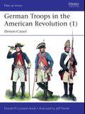 German Troops in the American Revolution (1): Hessen-Cassel
