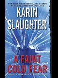 A Faint Cold Fear (Grant County, No 3)