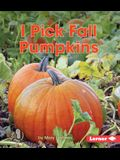 I Pick Fall Pumpkins