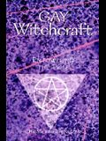 Gay Witchcraft: Empowering the Tribe
