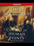 The Course of Human Events (Jefferson Lecture in the Humanities)
