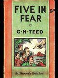 Five in Fear