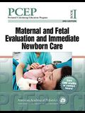PCEP Book I: Maternal and Fetal Evaluation and Immediate Newborn Care