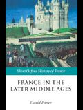 France in the Later Middle Ages 1200-1500