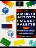 Airbrush Artist's Pocket Palette: Practical Visual Advice On (Pocket Palette Series)