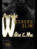 Airtight Willie & Me: The Story of the South's Black Underworld