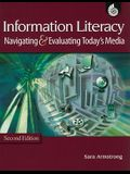 Information Literacy: Navigating & Evaluating Today's Media