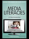 Media Literacies: A Critical Introduction