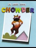 The Fabulous Bouncing Chowder (A Chowder Book)