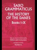 Saxo Grammaticus: The History of the Danes, Books I-IX: I. English Text; II. Commentary