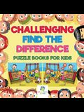 Challenging Find the Difference Puzzle Books for Kids