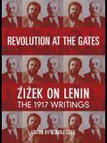 Revolution at the Gates: Zizek on Lenin: The 1917 Writings