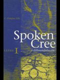 Spoken Cree, Level I: ?-Ilil?mon?niwahk