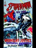 Midnight Justice (Spiderman ): Midnight Justice
