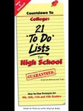 Countdown to College: 21 To Do Lists for High School: Step-By-Step Strategies for 9th, 10th, 11th, and 12th Graders 2nd Edition