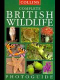 Complete British Wildlife (Collins Complete Photo Guides)