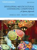 Developing Multicultural Counseling Competence: A Systems Approach