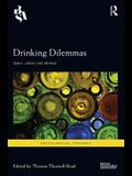 Drinking Dilemmas: Space, Culture and Identity