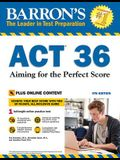 ACT 36 with Online Test: Aiming for the Perfect Score
