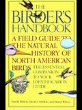 The Birder's Handbook: A Field Guide to the Natural History of North American Birds: Including All Species That Regularly Breed North of Mexi