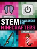 Unofficial STEM Challenges for Minecrafters: Grades 3-4