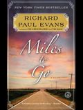 Miles to Go (The Walk)