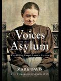 Voices from the Asylum: West Riding Pauper Lunatic Asylum