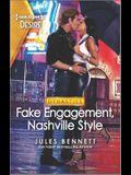 Fake Engagement, Nashville Style: An Exes to Lovers Nashville Romance
