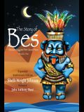 The Story of Bes - Anniversary Edition: Ancient Egypt's Pint-Sized Hero