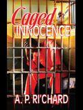 Caged Innocence