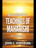 Reflections on the Teachings of Maharishi - A Personal Journey