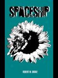 Spaceship: A Collection of Words for the Misunderstood.