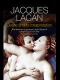 Desire and Its Interpretation: The Seminar of Jacques Lacan