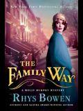 The Family Way: A Molly Murphy Mystery