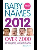 Baby Names 2012: Over 7,000 of This Year's Favourite Names