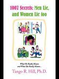 1007 Secrets: Men Lie, and Women Lie Too