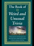 The Book of Weird and Unusual Trivia
