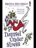 Damsel Under Stress (Katie Chandler, Book 3)