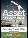 Asset Allocation: Balancing Financial Risk, Fifth Edition: Balancing Financial Risk, Fifth Edition