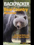 Bear Country Behavior: Essential Skills and Safety Tips for Hikers