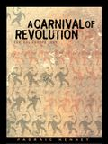A Carnival of Revolution: Central Europe 1989