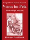 Venus im Pelz (Großdruck): Vollständige Ausgabe