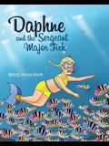 DAPHNE and the SERGEANT MAJOR FISH