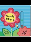 Flutterby Butterfly: A Slide-And-Seek Book