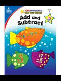 Add and Subtract, Grade 2: Gold Star Edition