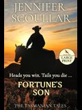 Fortune's Son: Large Print